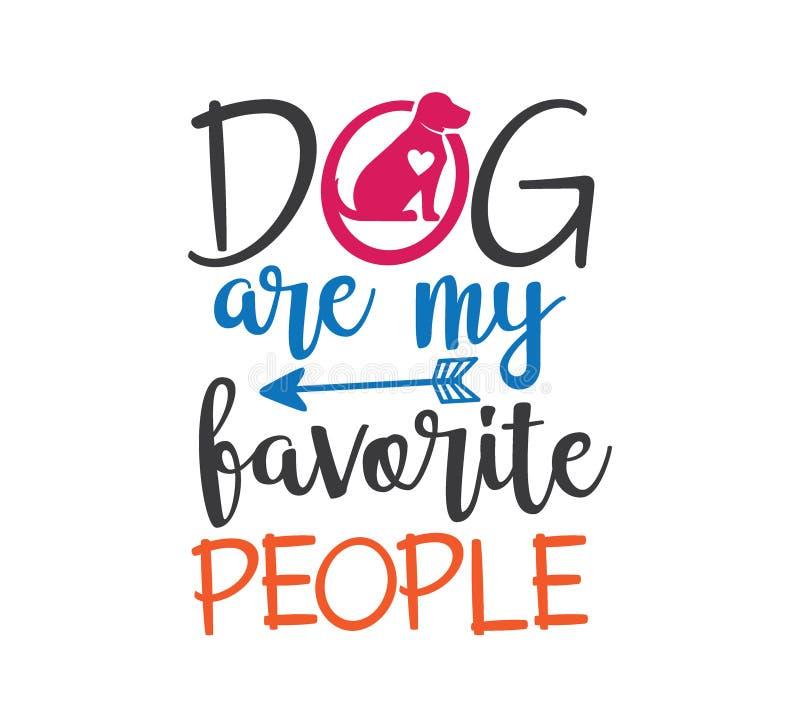 le chien sont mes personnes préférées inspirant la conception graphique drôle de vecteur de citation pour l'impression de souveni illustration libre de droits