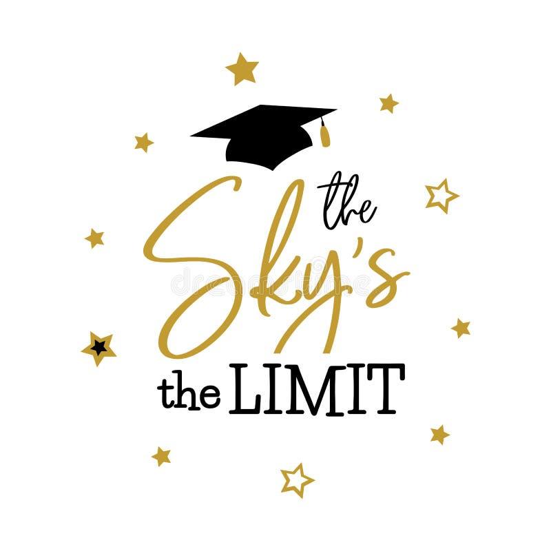 Le ciel la limite Congrats reçoit un diplôme la classe illustration stock