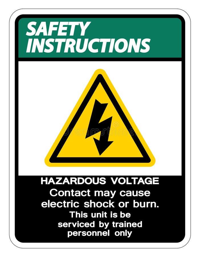 Le contact dangereux de tension d'instructions de sécurité peut causer l'isolat de signe de décharge électrique ou de brûlure sur illustration stock