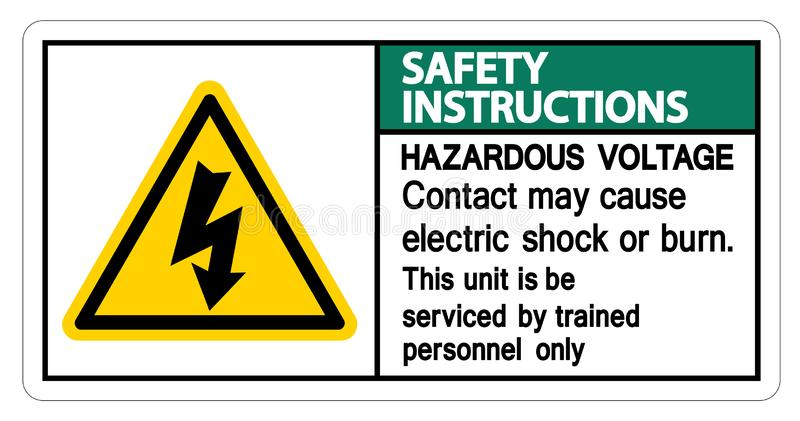 Le contact dangereux de tension d'instructions de sécurité peut causer l'isolat de signe de décharge électrique ou de brûlure sur illustration libre de droits