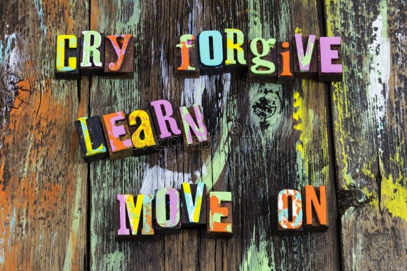Le cri pardonner pour apprendre le mouvement sur en avant acceptent la foi photo stock