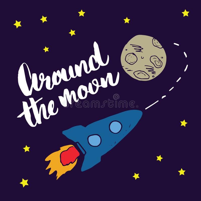 Le croquis tiré par la main de Rocket avec le lettrage autour de la lune, conception d'impression de T-shirt pour des enfants dir illustration de vecteur