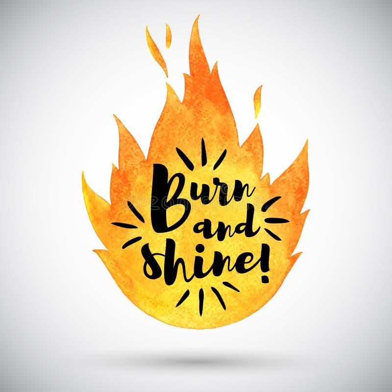 Le feu de vecteur d'aquarelle avec la brûlure et l'éclat de citation de motivation illustration libre de droits