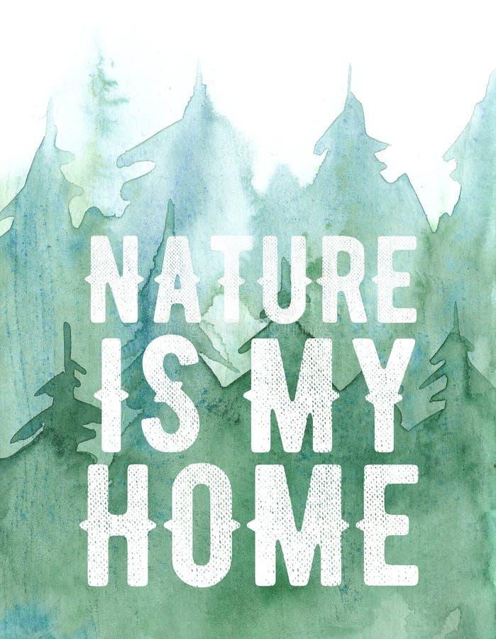 Le fond de forêt de pin d'aquarelle, illustration verte d'arbres, nature est mon lettrage à la maison illustration stock