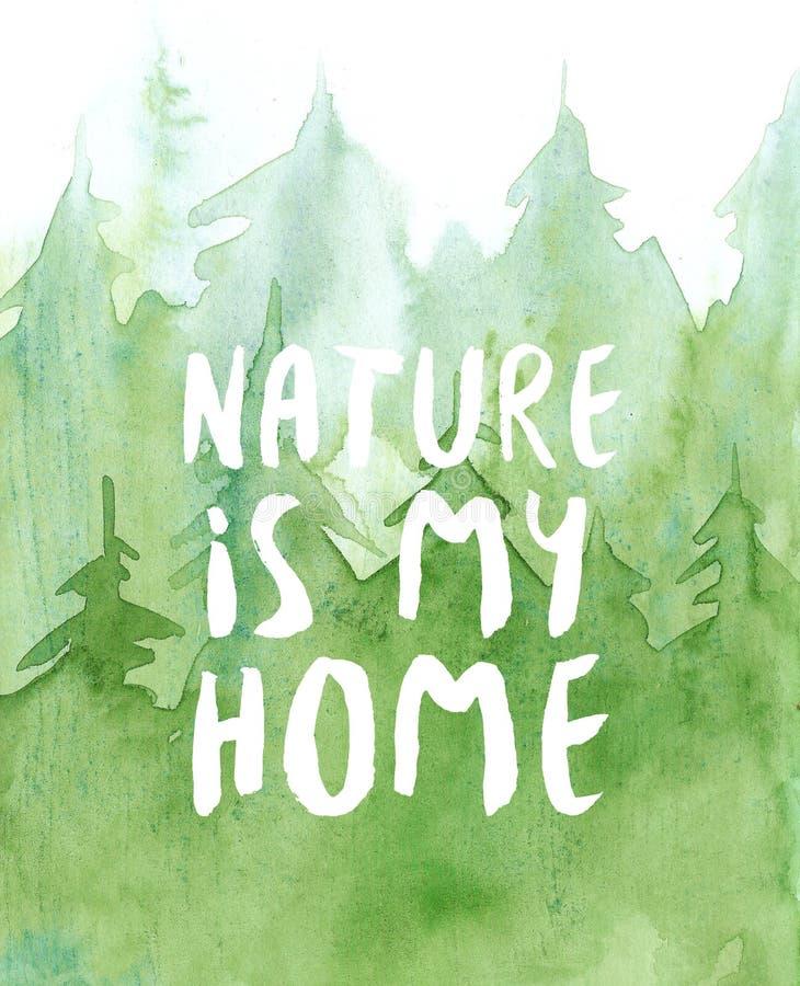 Le fond de forêt de pin d'aquarelle, illustration verte d'arbres, nature est mon lettrage à la maison illustration de vecteur