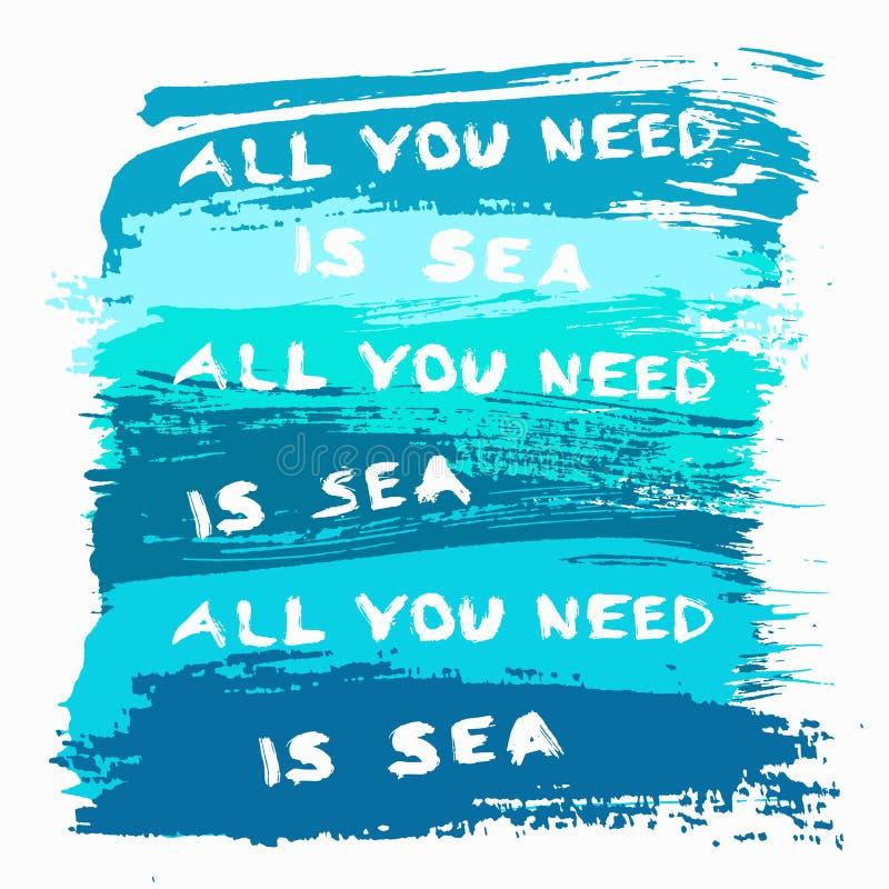 Le fond peint tout que vous avez besoin est mer illustration de vecteur