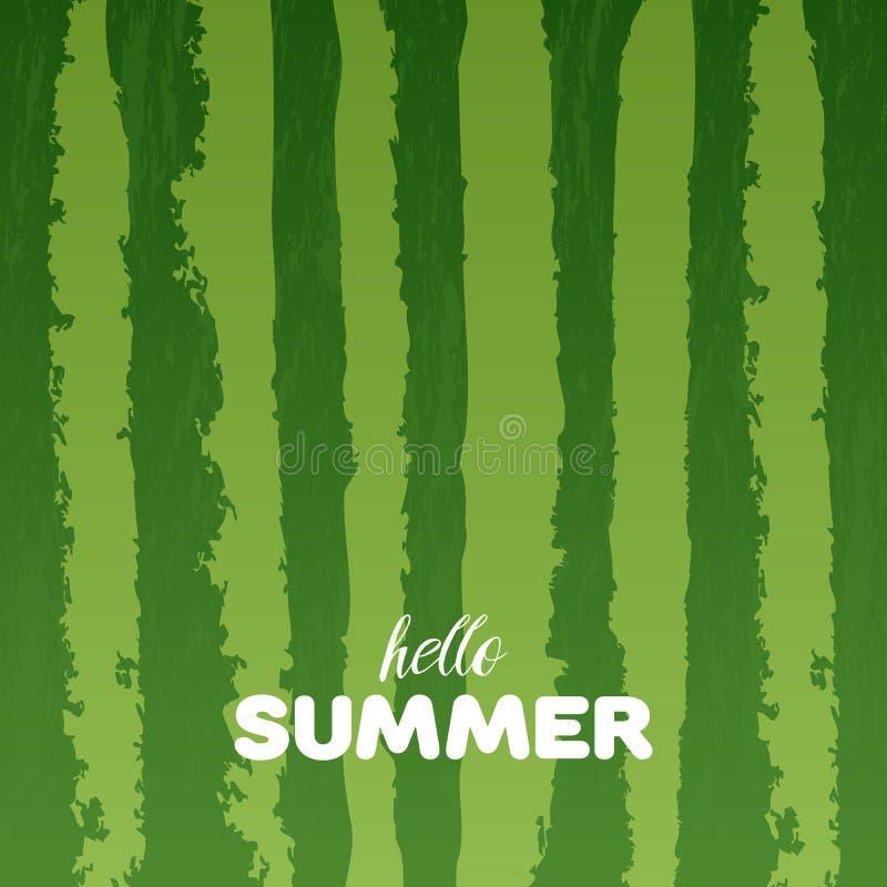 Le fond vert de texture de pastèque avec bonjour l'été marque avec des lettres l'illustration de vecteur illustration stock