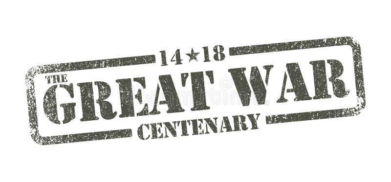 Le grand centenaire de guerre - tampon illustration libre de droits