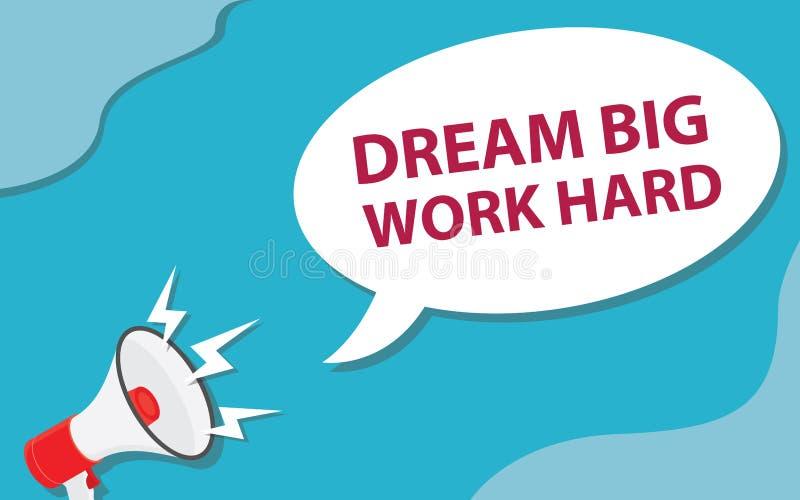 Le grand travail rêveur dur avec exigent le vecteur de signe et de haut-parleur illustration de vecteur