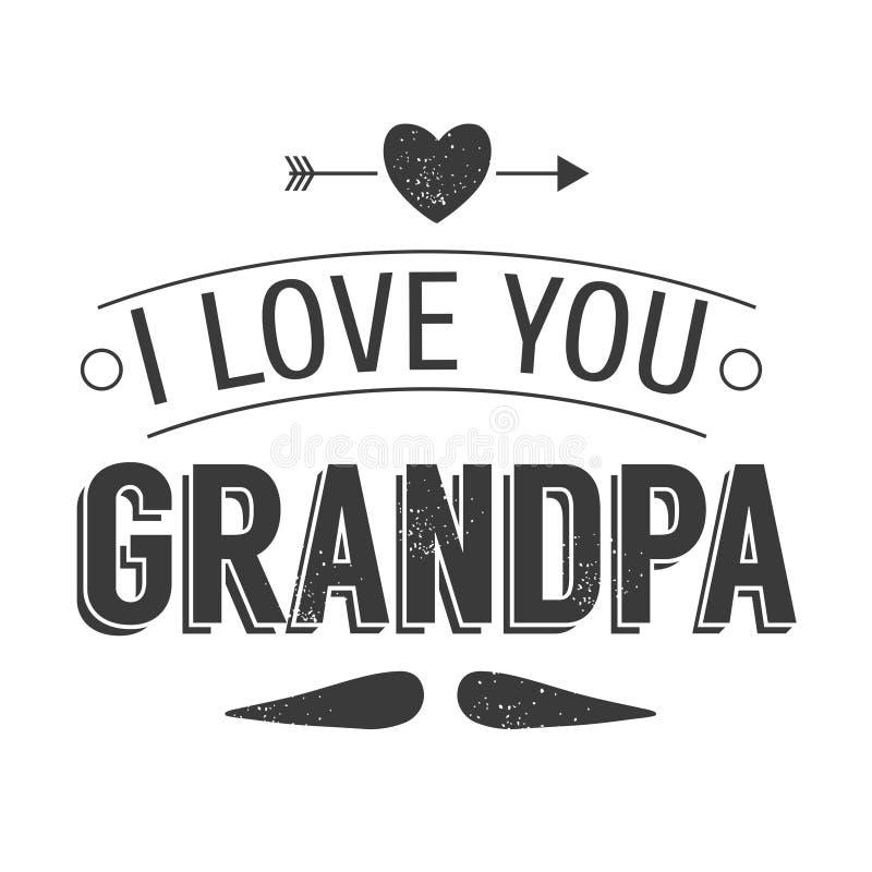 Le jour d'isolement de grands-parents cite sur le fond blanc Je t'aime, grand-papa Label de grand-papa de félicitations, insigne illustration de vecteur