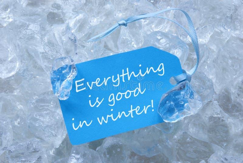 Le label sur la glace avec tout est bon en hiver images libres de droits