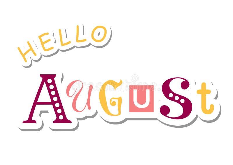 Le lettrage coloré bonjour d'août avec différentes lettres dans violet, rose et jaune en papier a coupé le style illustration stock