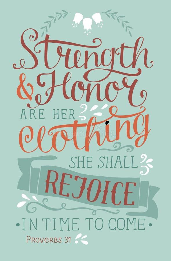 Le lettrage de main avec la force de vers de bible et l'honneur sont son habillement, elle se réjouiront à temps de venir avec de illustration libre de droits