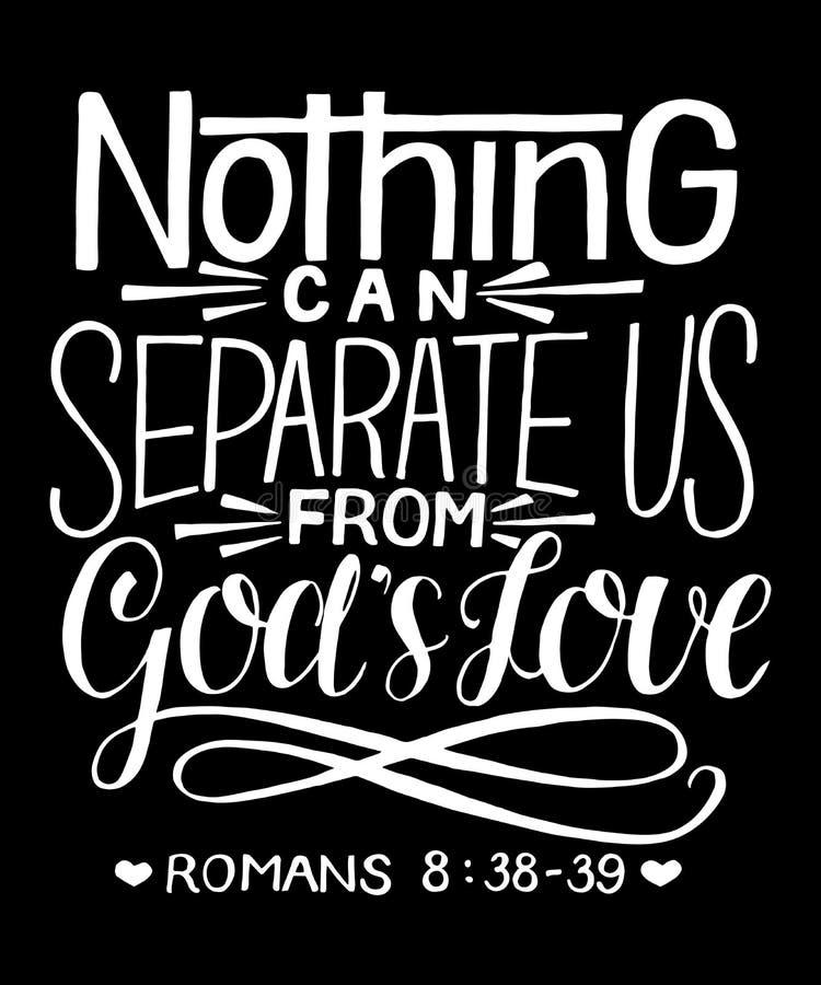 Le lettrage de main avec le vers de bible rien peut nous séparer de l'amour de Dieu s sur le fond noir illustration libre de droits