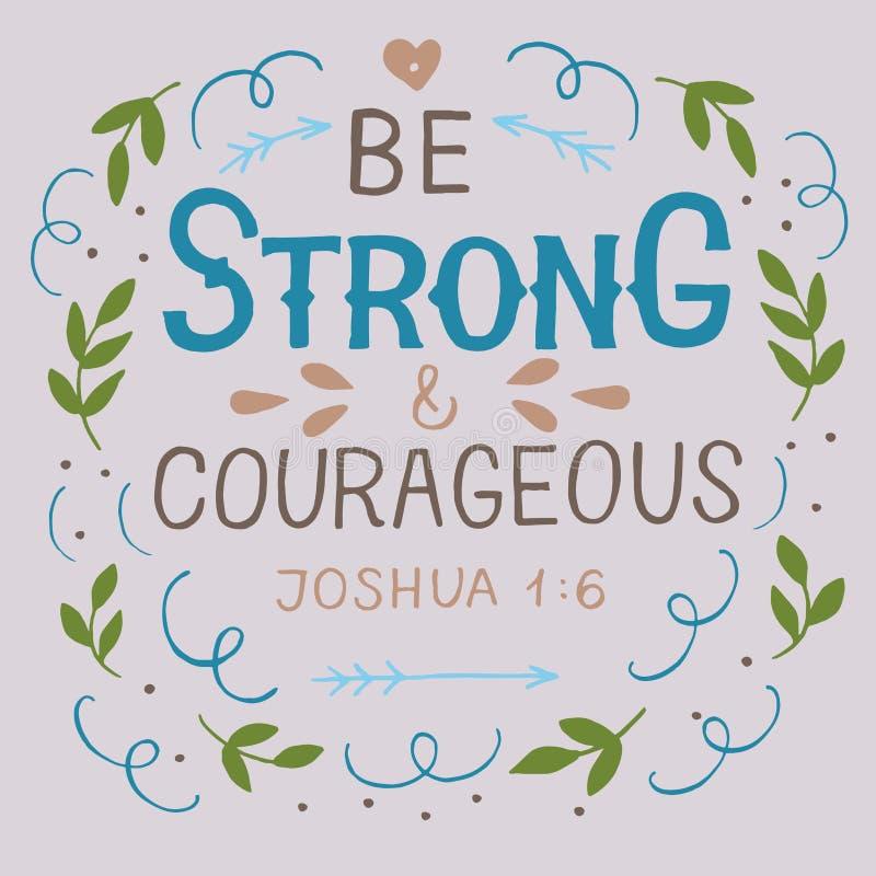 Le lettrage de main avec le vers de bible soit fort et courageux illustration libre de droits