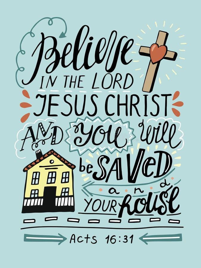 Le lettrage de main croient en Lord Jesus Christ et vous sera enregistré et ta maison illustration libre de droits