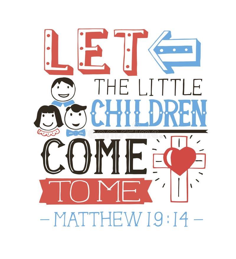 Le lettrage de main a laissé les petits enfants venir chez moi illustration libre de droits