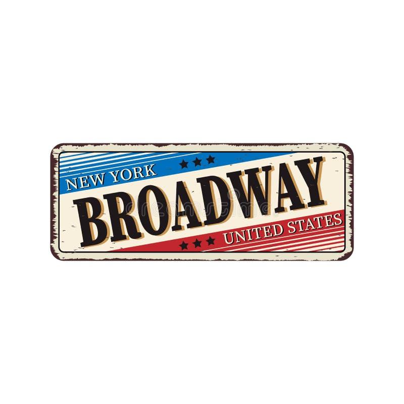 Le m?tal rouill? de cru de Broadway se connectent un fond blanc, illustration de vecteur illustration stock