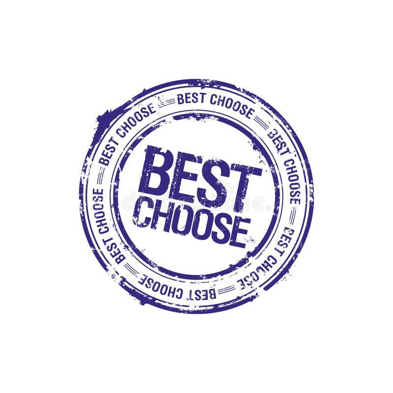 Le meilleur choisissent l'estampille d'amorce illustration de vecteur