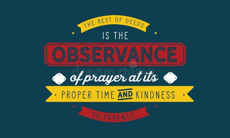 Le meilleur des contrats est l'observance de la prière à son temps et gentillesse appropriés aux parents illustration de vecteur