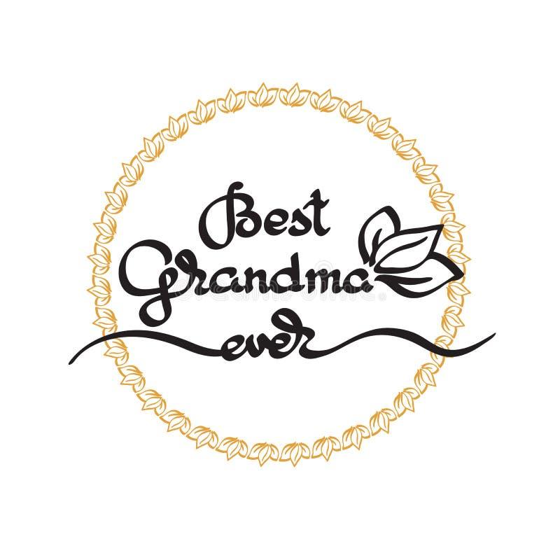 Le meilleur lettrage toujours manuscrit de grand-maman Emblème de jour de grands-parents illustration stock