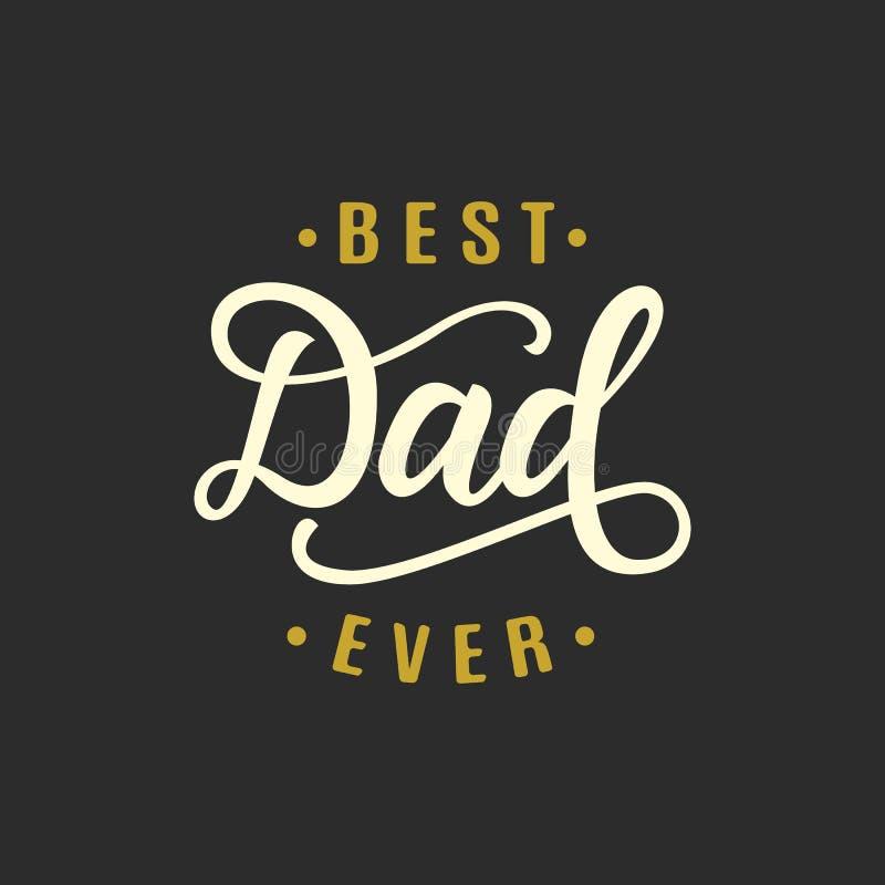 Le meilleur papa jamais Salutation du jour de p?re illustration stock
