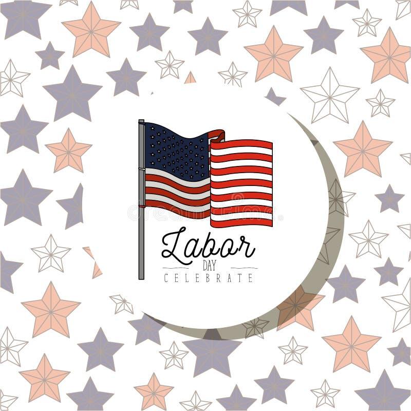 Le modèle d'affiche de couleur du cadre circulaire d'étoiles avec le drapeau américain et la Fête du travail célèbrent le texte illustration libre de droits