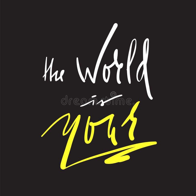 Le monde est votre - simple inspirez et citation de motivation Beau lettrage tiré par la main illustration libre de droits