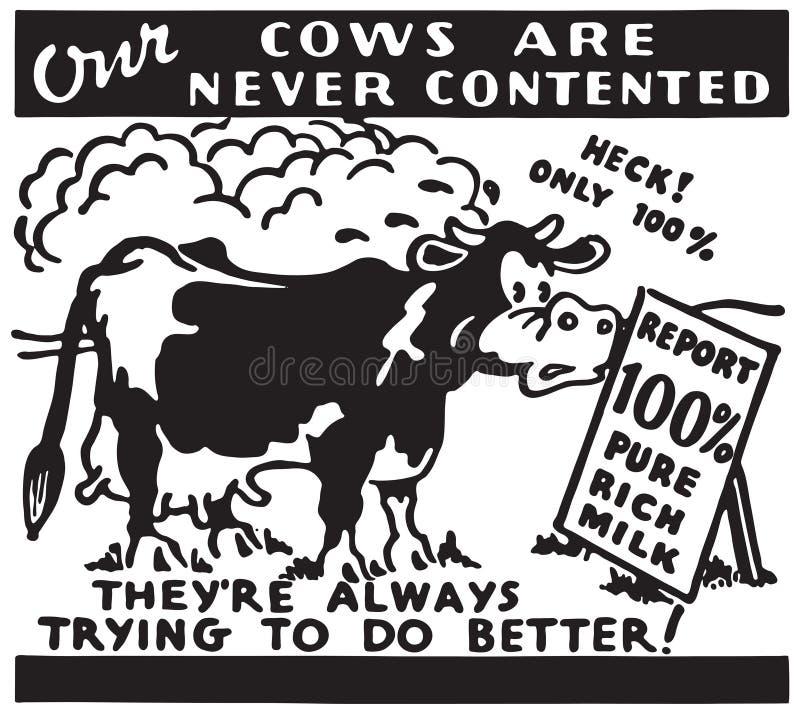 Le nostre mucche non sono soddisfatte mai illustrazione di stock