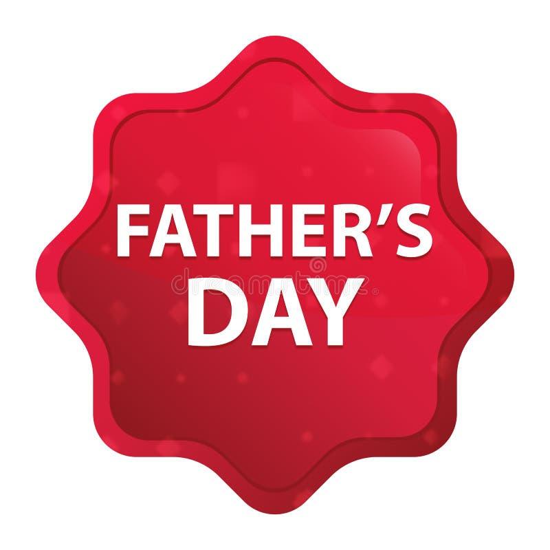 """Le père \ le """"jour de s brumeux se sont levés bouton rouge d'autocollant de starburst illustration libre de droits"""