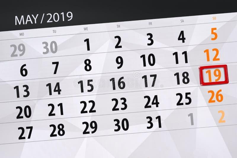 Le planificateur de calendrier pour le mois peut 2019, jour de date-butoir, dimanche 19 images stock
