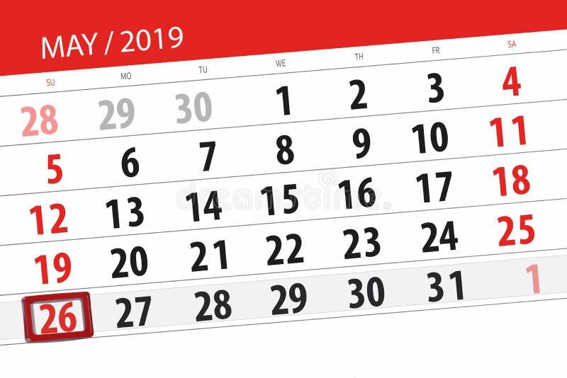 Le planificateur de calendrier pour le mois peut 2019, jour de date-butoir, dimanche 26 photo stock