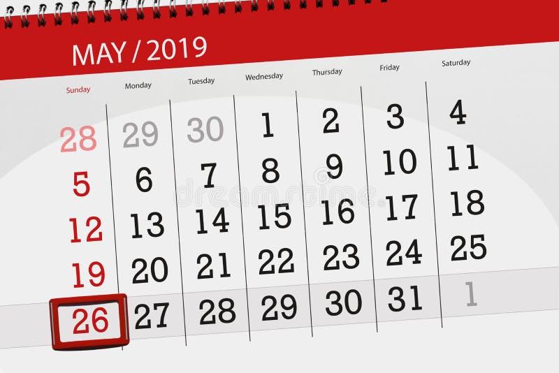 Le planificateur de calendrier pour le mois peut 2019, jour de date-butoir, dimanche 26 photos stock