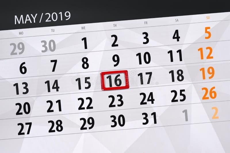Le planificateur de calendrier pour le mois peut 2019, jour de date-butoir, jeudi 16 image stock