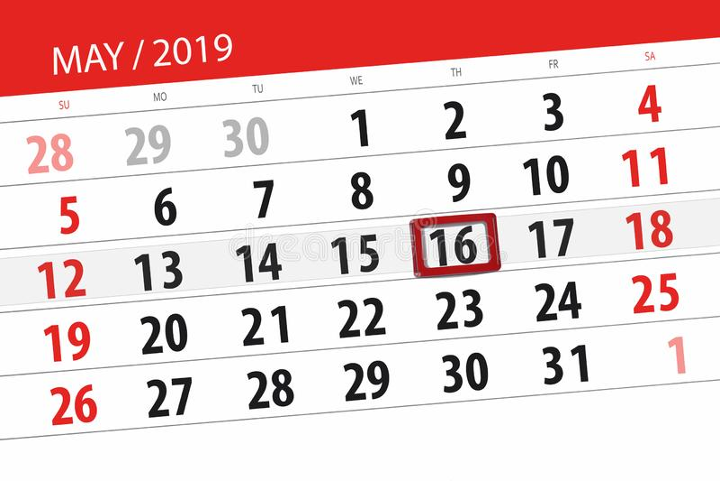 Le planificateur de calendrier pour le mois peut 2019, jour de date-butoir, jeudi 16 images stock