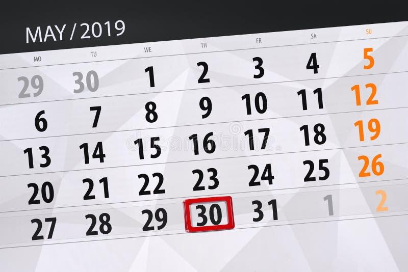 Le planificateur de calendrier pour le mois peut 2019, jour de date-butoir, jeudi 30 images stock