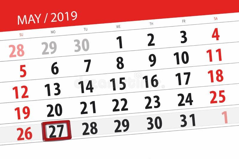 Le planificateur de calendrier pour le mois peut 2019, jour de date-butoir, lundi 27 photographie stock libre de droits