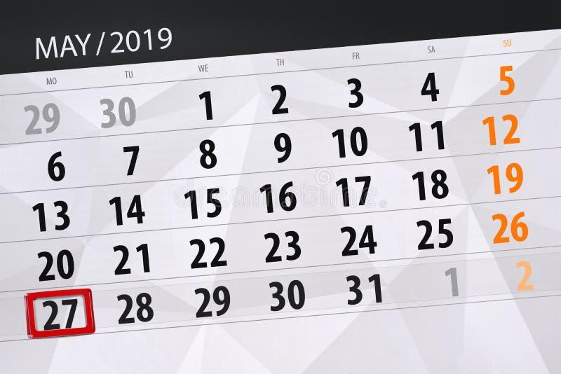 Le planificateur de calendrier pour le mois peut 2019, jour de date-butoir, lundi 27 photo libre de droits