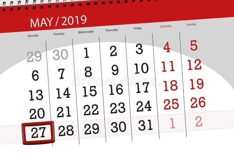 Le planificateur de calendrier pour le mois peut 2019, jour de date-butoir, lundi 27 image stock