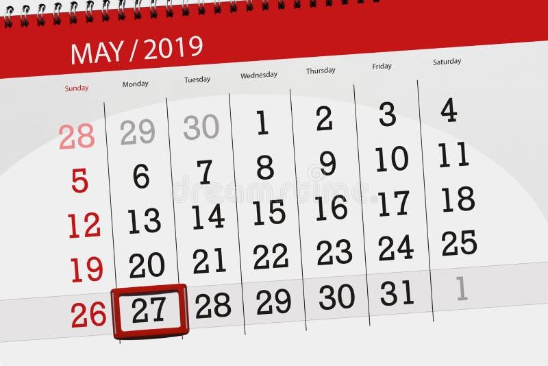 Le planificateur de calendrier pour le mois peut 2019, jour de date-butoir, lundi 27 image libre de droits