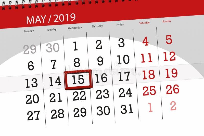 Le planificateur de calendrier pour le mois peut 2019, jour de date-butoir, mercredi 15 image stock
