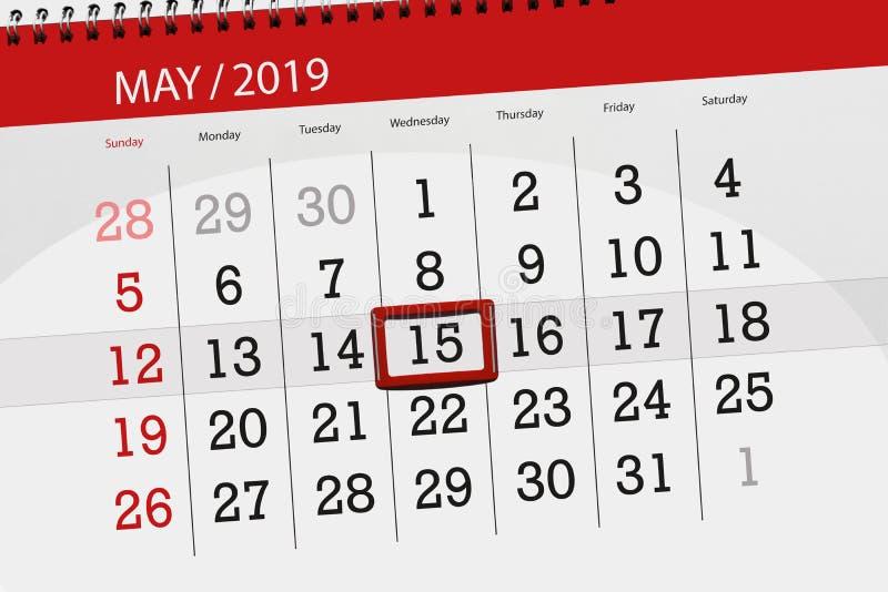 Le planificateur de calendrier pour le mois peut 2019, jour de date-butoir, mercredi 15 illustration stock
