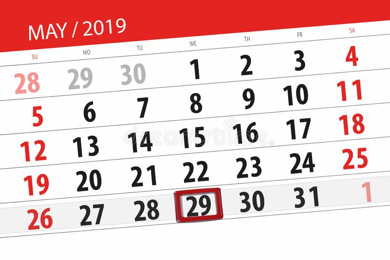 Le planificateur de calendrier pour le mois peut 2019, jour de date-butoir, mercredi 29 image stock