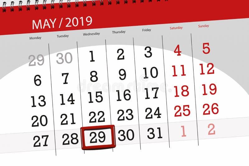 Le planificateur de calendrier pour le mois peut 2019, jour de date-butoir, mercredi 29 photo stock