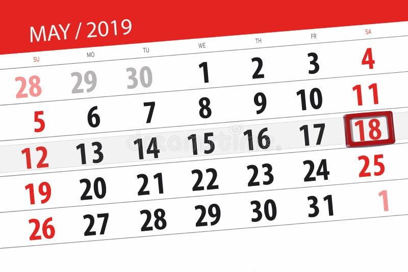 Le planificateur de calendrier pour le mois peut 2019, jour de date-butoir, samedi 18 photos stock