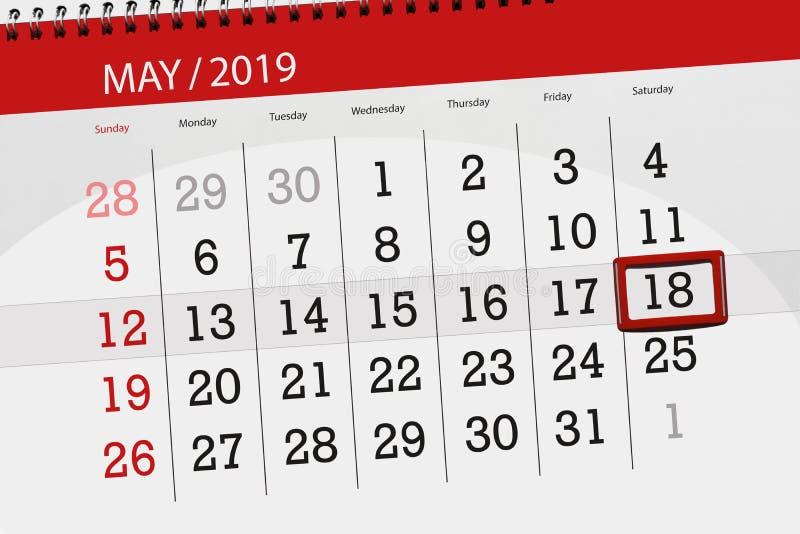 Le planificateur de calendrier pour le mois peut 2019, jour de date-butoir, samedi 18 illustration libre de droits