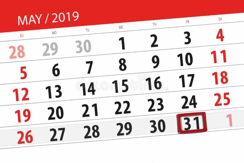Le planificateur de calendrier pour le mois peut 2019, jour de date-butoir, vendredi 31 images stock