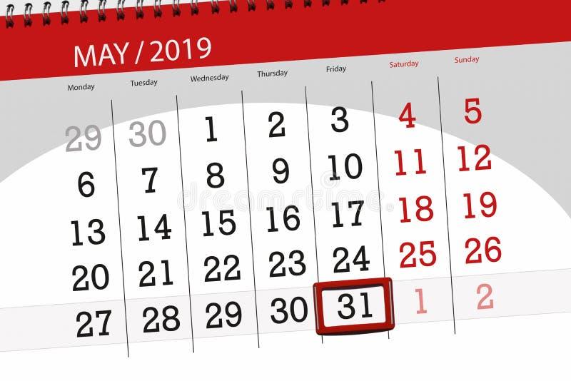 Le planificateur de calendrier pour le mois peut 2019, jour de date-butoir, vendredi 31 photos stock