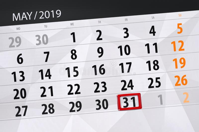 Le planificateur de calendrier pour le mois peut 2019, jour de date-butoir, vendredi 31 image stock