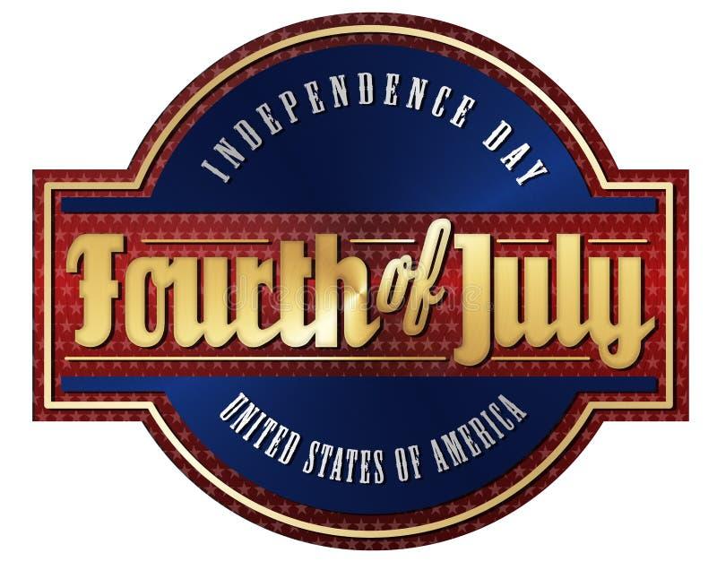 Le quatrième de juillet a balayé le signe en métal illustration de vecteur